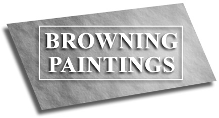 Browning Paintings - Unique Fine Art